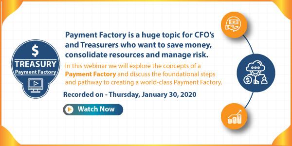 Payment Factory- Webinar Video