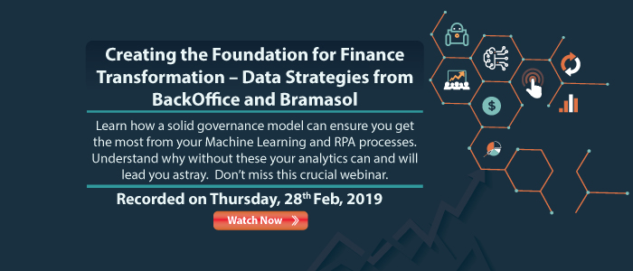 Creating the Foundation for Finance Transformation- Data Strategies from BackOffice and Bramasol 28_Feb_webinar_700x300_watchnow-